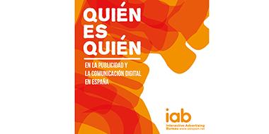 IAB presenta quién es quién en el mundo de la publicidad y comunicación española, blog e-strategia