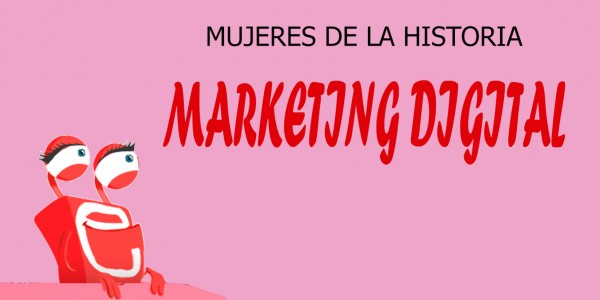 Mujeres de la historia del marketing, mutante digital
